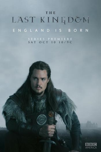 Сериал Последнее королевство 1 Сезон (2015) онлайн смотреть кино,сериал бесплатно