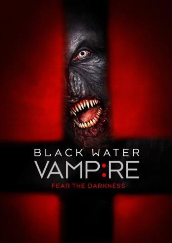 Вампир чёрной воды 2014 онлайн кино,сериал смотреть бесплатно