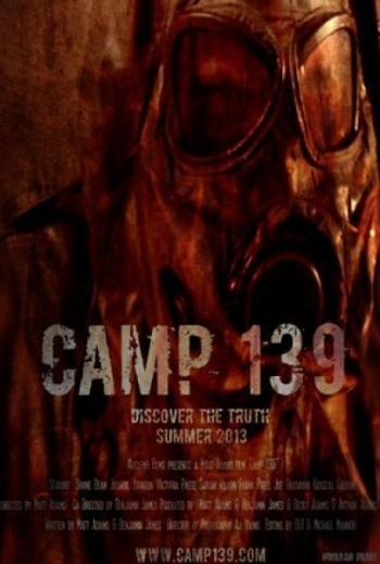 Смотреть Кино Лагерь 139 (2013) онлайн смотреть HD 720